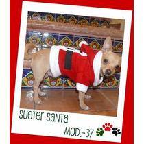Ropa Para Perros,sueter Y Vestiditos De Santa, Mascota Nvd