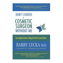 Dont Choose A Cosmetic Surgeon Without Me, Barry Lycka