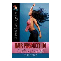 Hair Products 101: A 4-step Process To Empower You, Chicoro