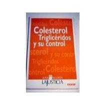 Libro Colesterol Trigliceridos Y Su Control *cj