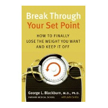 Break Through Your Set Point: How To, George Blackburn