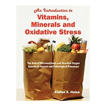 Introduction To Vitamins, Minerals And, Stefan A Hulea