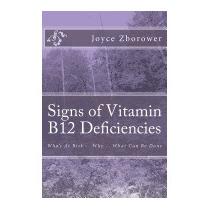Signs Of Vitamin B12 Deficiencies: Whos, Joyce Zborower M A