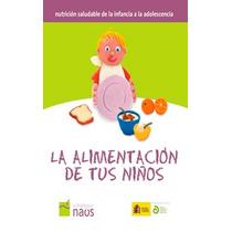 La Alimentación De Tus Niños-ebook-libro-digital