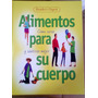 Alimentos Para Su Cuerpo,editorial Reader´s,2002, España