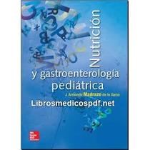 Libro Nutricion Y Gastroenterología Pediatrica