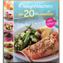 Libro De Recetas Dieteticas * Weight Watchers In 20 Minutes