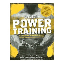 Mens Health Power Training: Build, Robert Dos Remedios