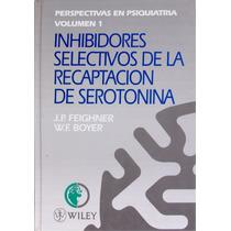 Inhibidores Selectivos De La Recapacitaron De Serotonina