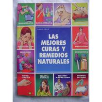 Las Mejores Curas Y Remedios Naturales - Atenedor Rojas