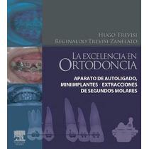 Libro La Excelencia En Ortodoncia Odontologia Pdf A Color
