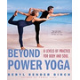 Beyond Power Yoga: 8 Levels Of Practice, Beryl Bender Birch