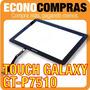 Touch Screen Samsung Galaxy Tab Gt-p7510 100% Nuevo!!!!!!!!!