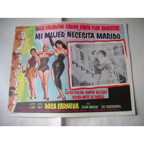 Mi Mujer Necesita Marido Agustin Lara Lobby Card Cartel