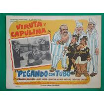 Viruta Y Capulina Pegando Con Tubo Original Cartel De Cine