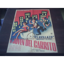 Poster Original Mexicano El Joven Del Carrito Clavillazo 59