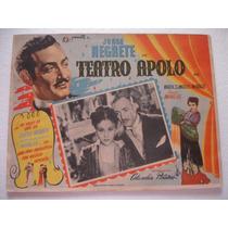 Jorge Negrete, Teatro Apolo , Cartel De Cine