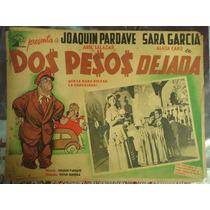 Cartel Dos Pesos Dejada - Joaquín Pardave, Sara García