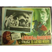 Cartel El Anima Del Ahorcado Vs El Látigo Negro 1959