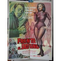 Poster Original Frente Al Destino Rafael Bertrand Fanny Cano