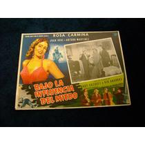 Bajo La Inluencia Miedo Rosa Carmina Rumbera Lobby Card