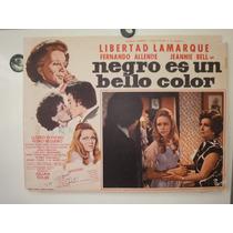 Cartel Libertad Lamarque Negro Es Un Bello Color Jeannie Bel