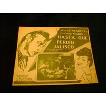 Hasta Que Perdio Jalisco Jorge Negrete Lobby Card Cartel