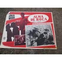 Antiguo Lobby Card Alma De Roca Cartel De Cine!