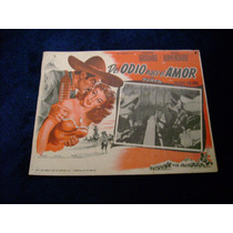 Del Odio Nace El Amor Pedro Armendariz Lobby Card Cartel C