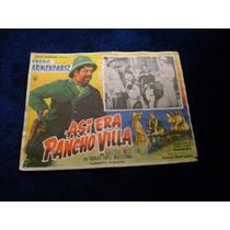 Asi Era Pancho Villa Perdo Armendariz Lobby Card Cartel