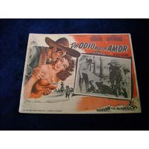 Del Odio Nace El Amor Pedro Armendariz Lobby Card Cartel A
