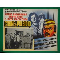 Pedro Armendariz Carne De Presidio Martha Roth Cartel D Cine