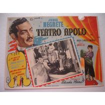 Jorge Negrete, Teatro Apolo, Cartel (lobby Card )