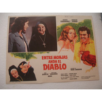 Angelica Maria, Entre Monjas Anda El Diablo , Cartel De Cine