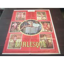 Poster Original Burlesque Lyn May Lucy Gallardo Alma Muriel
