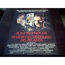 Poster Original Sharkys Machine El Verdugo De Burt Reynolds