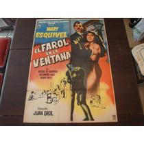 Poster Original El Farol De La Ventana Mary Esquivel J. Orol