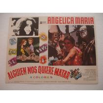 Angelica Maria, Alguien Nos Quiere Matar , Cartel De Cine