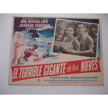 Ana Bertha Lepe, El Terrible Gigante De Las Nieves , Cartel