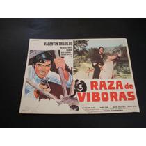 Raza De Viboras Valentin Trujillo Lobby Card Poster Cartel