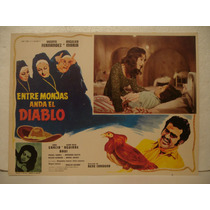 Angélica María , Entre Monjas Anda El Diablo, Cartel De Cine