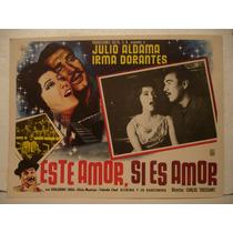 Irma Dorantes, Este Amor, Si Es Amor , Cartel De Cine