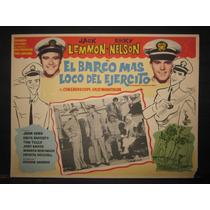 Ricky Nelson Y Jack Lemon, El Barco Mas Loco De (lobby Card)