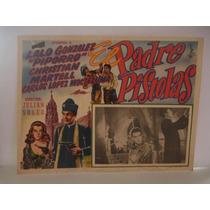 Piporro , El Padre Pistolas , Cartel De Cine