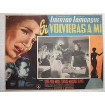 Cartel Original Si Volvieras A Mi Libertad Lamarque 1954