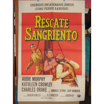 Rescate Sangriento, Audie Murphy, Kathleen Crowl Poster 1963