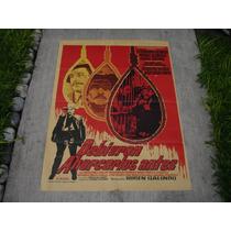 Mario Almada,debieron Ahorcarlos Antes, Poster De Cine