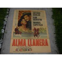 Antonio Aguilar , Alma Llanera , Poster De Cine