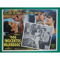 Irma Dorantes Manuel Lopez Ochoa Dos Inocentes Mujeriegos