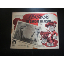 Ni Sangre Y Arena Cantinflas Lobby Card Cartel Poster